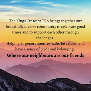 Kings Crescent TRA vision statement